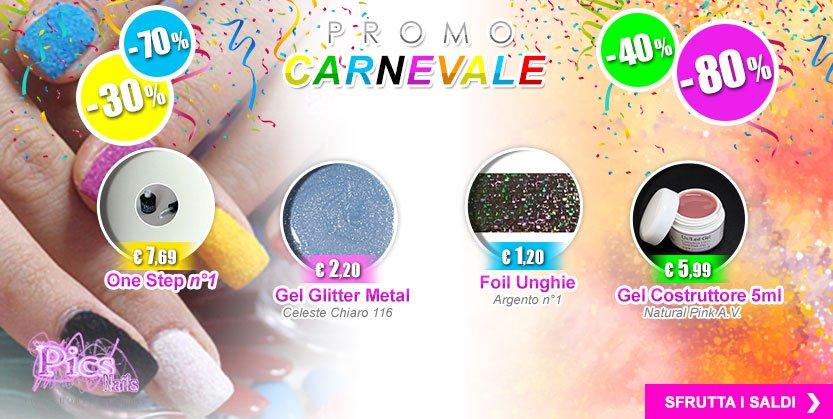 Approfitta Subito della Promo Carnevale -30%, - 40%, -70% e -80% !!
