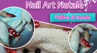 manuale passo passo nail art con palline di natale