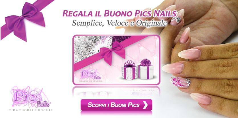 Regala i Buoni Regalo per Prodotti Unghie Pics Nails