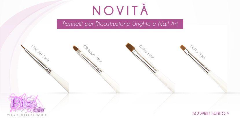 Scopri i Nuovi Pennelli Ricostruzione Unghie e Nail Art !