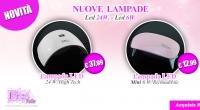 Scopri le Nuove Lampade LED, Qualità e Professionalità Pics Nails !